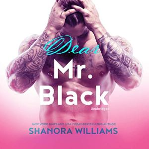Dear Mr. Black Audiobook By Shanora Williams cover art