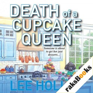 Death of a Cupcake Queen Audiobook By Lee Hollis cover art