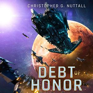 Debt of Honor Audiobook By Christopher G. Nuttall cover art