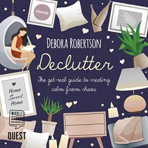 Declutter Audiobook By Debora Robertson cover art