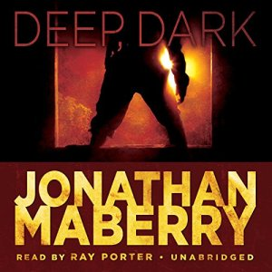 Deep, Dark Audiobook By Jonathan Maberry cover art