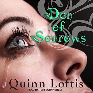 Den of Sorrows Audiobook By Quinn Loftis cover art