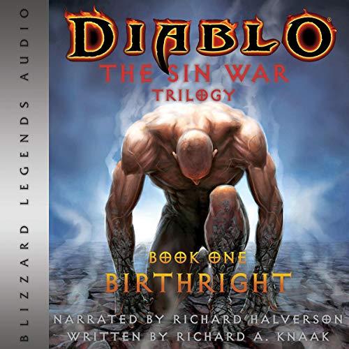Diablo: The Sin War, Book 1: Birthright Audiobook By Richard A. Knaak cover art