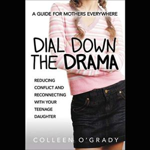 Dial Down the Drama Audiobook By Colleen O'Grady cover art