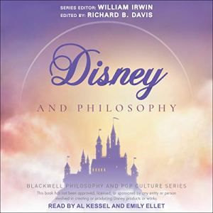 Disney and Philosophy Audiobook By Richard Brian Davis - editor, William Irwin - editor cover art