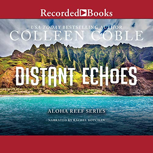 Distant Echoes Audiobook By Colleen Coble cover art