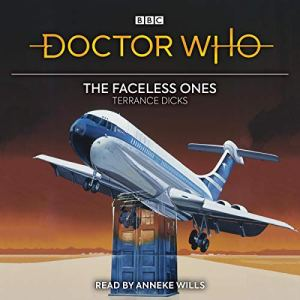 Doctor Who: The Faceless Ones Audiobook By Terrance Dicks cover art