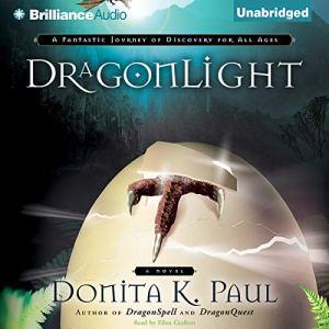 DragonLight Audiobook By Donita K. Paul cover art
