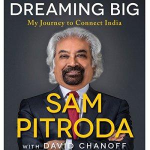 Dreaming Big Audiobook By Sam Pitroda, David Chanoff cover art