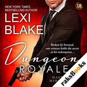 Dungeon Royale Audiobook By Lexi Blake cover art