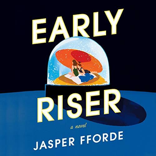 Early Riser Audiobook By Jasper Fforde cover art