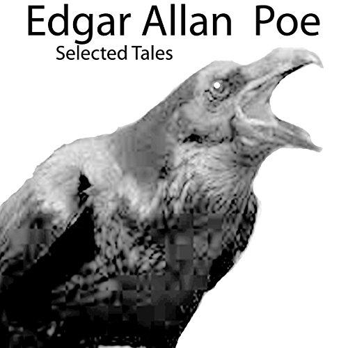 Edgar Allan Poe: Selected Tales Audiobook By Edgar Allan Poe cover art