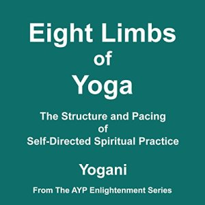 Eight Limbs of Yoga Audiobook By Yogani cover art
