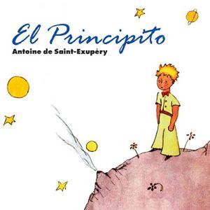 El principito [The Little Prince] Audiobook By Antoine de Saint-Exupéry cover art