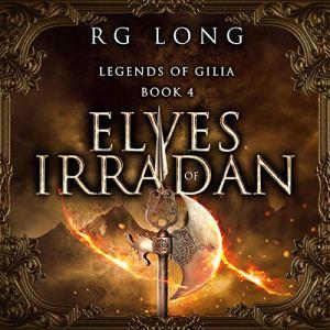Elves of Irradan Audiobook By RG Long cover art