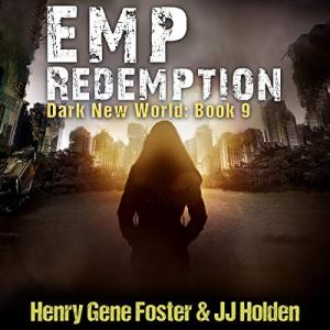 EMP Redemption Audiobook By J.J. Holden, Henry Gene Foster cover art
