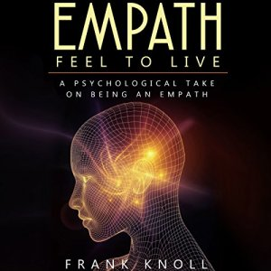 Empath: Feel to Live Audiobook By Frank Knoll cover art