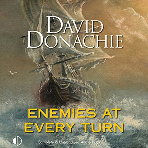 Enemies at Every Turn Audiobook By David Donachie cover art