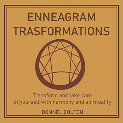 Enneagram Trasformations Audiobook By Donnel Couton cover art