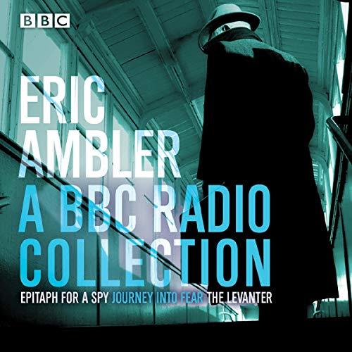 Eric Ambler Audiobook By Eric Ambler cover art