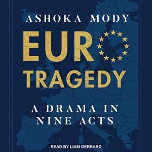 EuroTragedy Audiobook By Ashoka Mody cover art