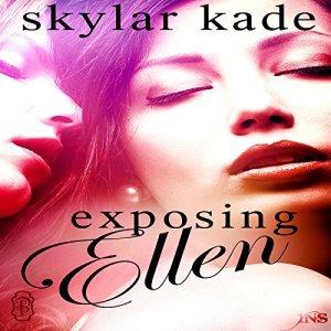 Exposing Ellen Audiobook By Skylar Kade cover art