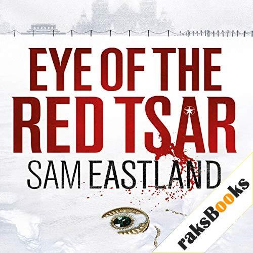 Eye of the Red Tsar Audiobook By Sam Eastland cover art