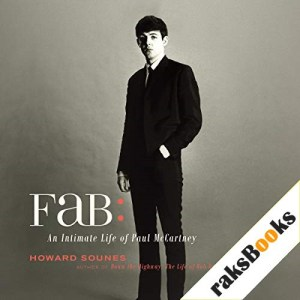 Fab: The Intimate Life of Paul McCartney Audiobook By Howard Sounes cover art