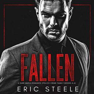 Fallen: A Dark Mafia Romance Audiobook By Eric Steele cover art