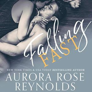 Falling Fast Audiobook By Aurora Rose Reynolds cover art