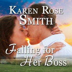 Falling for Her Boss Audiobook By Karen Rose Smith cover art
