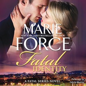 Fatal Identity Audiobook By Marie Force cover art