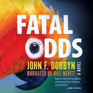 Fatal Odds: A Novel Audiobook By John F. Dobbyn cover art