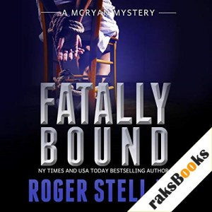 Fatally Bound Audiobook By Roger Stelljes cover art