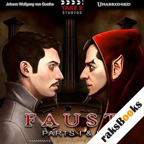 Faust: Parts I & II Audiobook By Johann Wolfgang von Goethe cover art