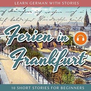 Ferien in Frankfurt Audiobook By André Klein cover art