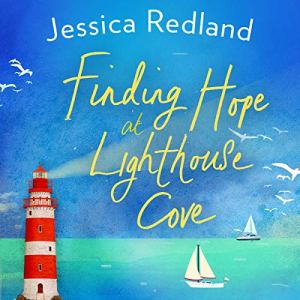 Finding Hope at Lighthouse Cove Audiobook By Jessica Redland cover art