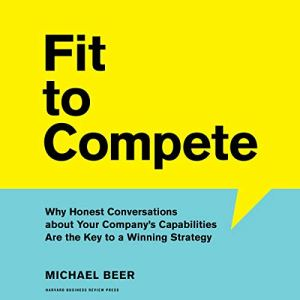 Fit to Compete Audiobook By Michael Beer cover art