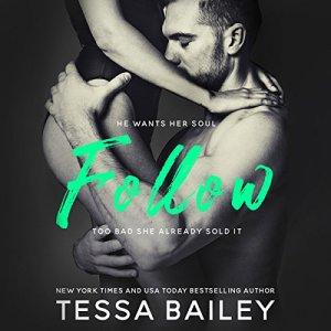Follow Audiobook By Tessa Bailey cover art