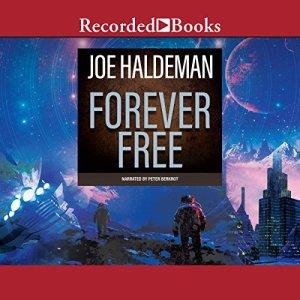 Forever Free Audiobook By Joe Haldeman cover art