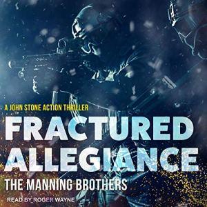 Fractured Allegiance Audiobook By Allen Manning, Brian Manning cover art