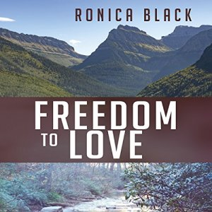 Freedom to Love Audiobook By Ronica Black cover art
