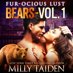 Furocious Lust Volume One: Bears Audiobook By Milly Taiden cover art