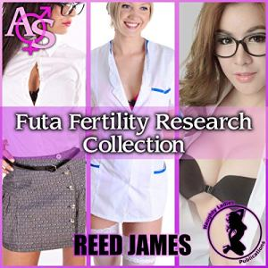 Futa Fertility Research Collection Audiobook By Reed James cover art