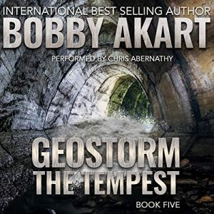 Geostorm the Tempest Audiobook By Bobby Akart cover art