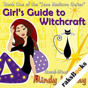 Girl's Guide to Witchcraft Audiobook By Mindy Klasky cover art