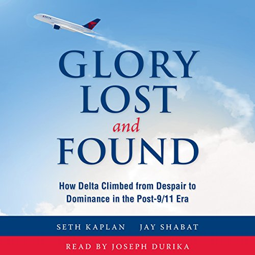 Glory Lost and Found Audiobook By Seth Kaplan, Jay Shabat cover art