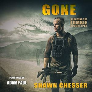 Gone Audiobook By Shawn Chesser cover art