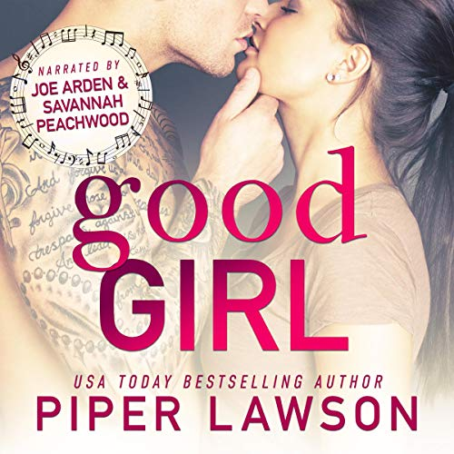 Good Girl: A Rockstar Romance Audiobook By Piper Lawson cover art
