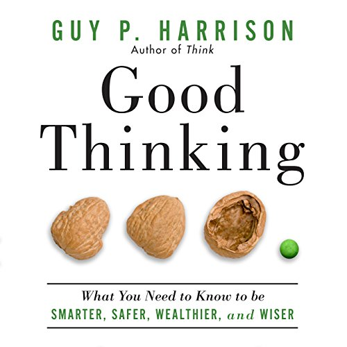 Good Thinking Audiobook By Guy P. Harrison cover art